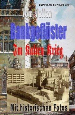 Bankgeflüster - Im Kalten Krieg - Velten, Tom