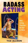 Badass Acting (eBook, ePUB)