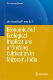 Economic and Ecological Implications of Shifting Cultivation in Mizoram, India (eBook, PDF)
