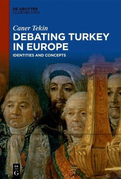 Debating Turkey in Europe (eBook, ePUB) - Tekin, Caner