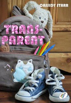 Trans-parent (eBook, ePUB) - Starr, Cassidy