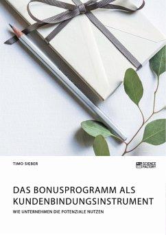 Das Bonusprogramm als Kundenbindungsinstrument (eBook, PDF)