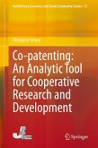 Co-patenting: An Analytic Tool for Cooperative Research and Development (eBook, PDF)