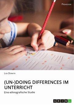 (Un-)Doing Differences im Unterricht (eBook, PDF)