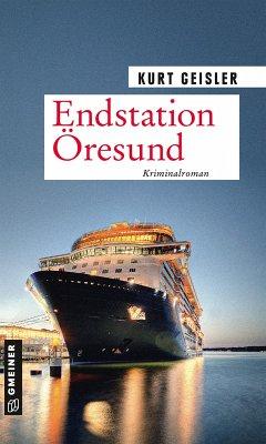 Endstation Öresund (eBook, PDF) - Geisler, Kurt