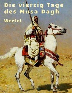 Franz Werfel - Die vierzig Tage des Musa Dagh (eBook, ePUB) - Werfel, Franz