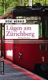 Lügen am Zürichberg (eBook, ePUB)