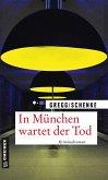 In München wartet der Tod (eBook, ePUB)