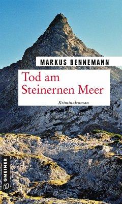 Tod am Steinernen Meer (eBook, PDF) - Bennemann, Markus