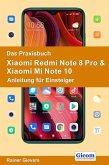 Das Praxisbuch Xiaomi Redmi Note 8 Pro & Xiaomi Mi Note 10 - Anleitung für Einsteiger (eBook, PDF)