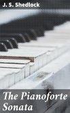 The Pianoforte Sonata (eBook, ePUB)