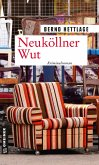 Neuköllner Wut (eBook, ePUB)