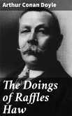 The Doings of Raffles Haw (eBook, ePUB)