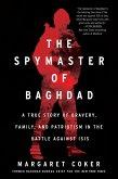 The Spymaster of Baghdad (eBook, ePUB)