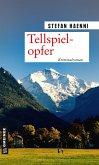 Tellspielopfer (eBook, ePUB)