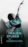 77 Frauenspuren in Niedersachsen (eBook, ePUB)