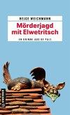Mörderjagd mit Elwetritsch (eBook, ePUB)