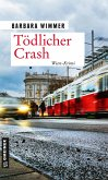 Tödlicher Crash (eBook, ePUB)