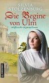 Die Begine von Ulm (eBook, ePUB)