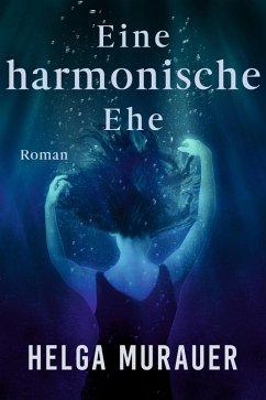 Eine harmonische Ehe (eBook, ePUB)