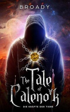 Tale of Caleno'k (eBook, ePUB) - Broady