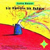 Die Königin der Farben (MP3-Download)