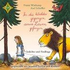In die Wälder gegangen, einen Löwen gefangen - Gedichte und Findlinge (MP3-Download)
