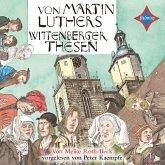 Von Martin Luthers Wittenberger Thesen (MP3-Download)