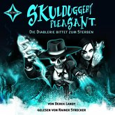 Skulduggery Pleasant, Folge 3: Die Diablerie bittet zum Sterben (MP3-Download)