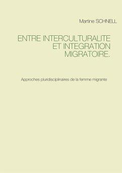 Entre interculturalité et intégration migratoire.