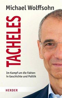 Tacheles (eBook, PDF) - Wolffsohn, Michael