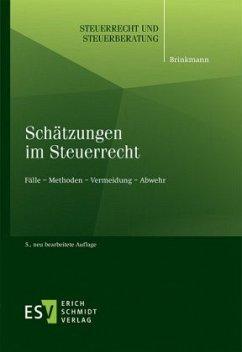 Schätzungen im Steuerrecht - Brinkmann, Michael