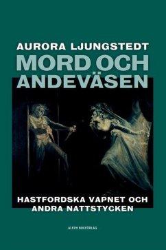 Mord och andeväsen - Ljungstedt, Aurora