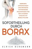 Sofortheilung durch Borax