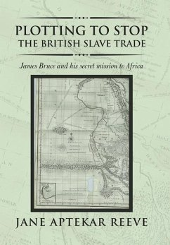 Plotting to Stop the British Slave Trade - Reeve, Jane Aptekar