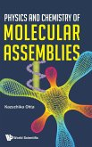 Physics and Chemistry of Molecular Assemblies