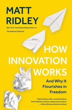 How Innovation Works: And Why It Flourishes in Freedom - Ridley, Matt