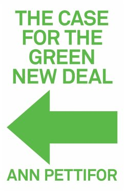 The Case for the Green New Deal - Pettifor, Ann