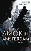 Amok in Amsterdam