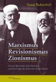 Marxismus, Revisionismus, Zionismus