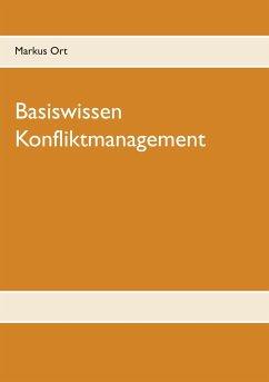 Basiswissen Konfliktmanagement