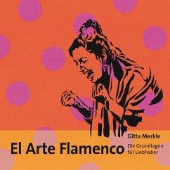 El Arte Flamenco