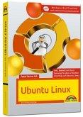 Jetzt lerne ich Ubuntu 18.04 LTS - aktuellste Version Das Komplettpaket für den erfolgreichen Einstieg. Mit vielen Beispielen und Übungen