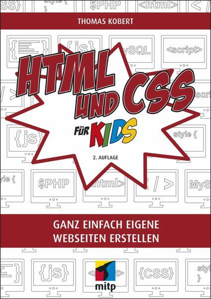 HTML und CSS für Kids von Thomas Kobert