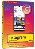 Instagram - optimal nutzen. Für Android und iOS