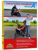 Führerschein Handbuch Klasse A, A1, A2 - Motorrad - top aktuell