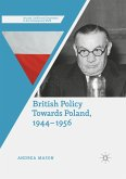 British Policy Towards Poland, 1944-1956