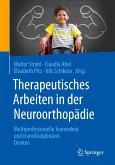 Therapeutisches Arbeiten in der Neuroorthopädie