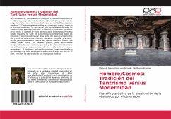 Hombre/Cosmos: Tradición del Tantrismo versus Modernidad - von Pozvek, Manuela Maria Uma; Stengel, Wolfgang