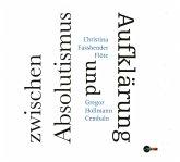 Zwischen Absolutismus Und Aufklärung